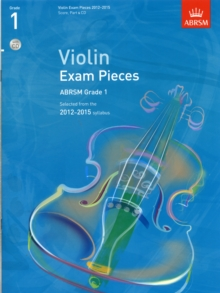 Violin Exam Pieces 2012-2015, ABRSM Grade 1, Score, Part & CD : Selected from the 2012-2015 Syllabus, Sheet music