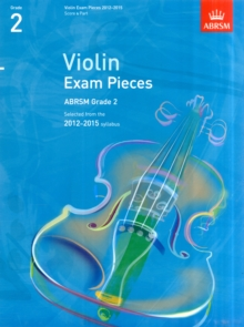 Violin Exam Pieces 2012-2015, ABRSM Grade 2, Score & Part : Selected from the 2012-2015 Syllabus, Sheet music
