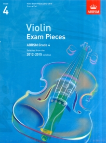 Violin Exam Pieces 2012-2015, ABRSM Grade 4, Score & Part : Selected from the 2012-2015 Syllabus, Sheet music