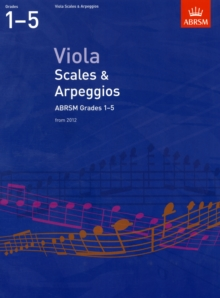 Viola Scales & Arpeggios, ABRSM Grades 1-5 : From 2012, Sheet music