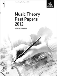 Music Theory Past Papers 2012, ABRSM Grade 1, Sheet music Book