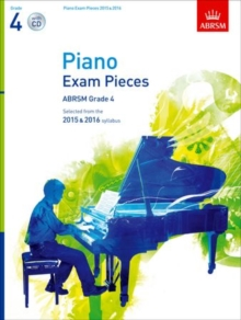Piano Exam Pieces 2015 & 2016, Grade 4, with CD : Selected from the 2015 & 2016 Syllabus, Sheet music