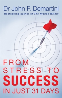 From Stress to Success : in Just 31 Days, Paperback