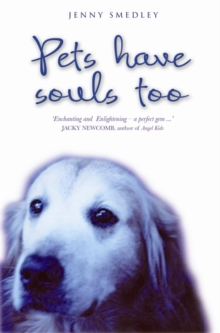 Pets Have Souls Too, Paperback Book