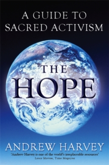The Hope : A Guide to Sacred Activism, Paperback