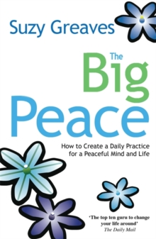 The Big Peace : Find Yourself without Going Anywhere, Paperback Book