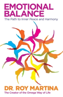 Emotional Balance : The Path to Inner Peace and Harmony, Paperback Book