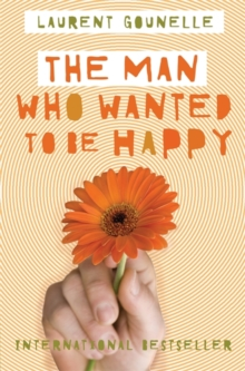 The Man Who Wanted to be Happy, Paperback