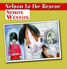 Nelson to the Rescue, Hardback