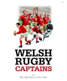 Welsh Rugby Captains, Hardback