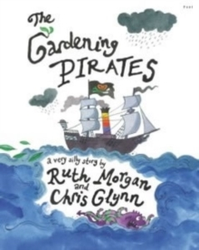 The Gardening Pirates, Paperback Book