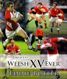 The Greatest Welsh XV Ever, Hardback Book