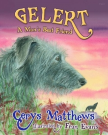 Gelert : A Man's Best Friend, Paperback Book