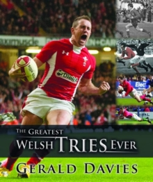 The Greatest Welsh Tries Ever, Hardback Book