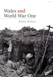Wales and World War One, Paperback
