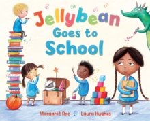 Jellybean Goes to School, Paperback