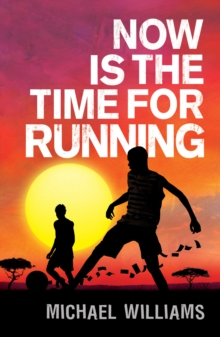 Now is the Time for Running, Paperback Book
