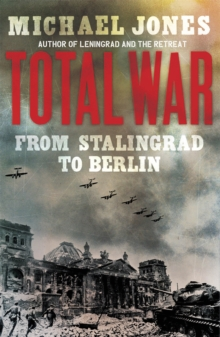 Total War : From Stalingrad to Berlin, Paperback