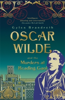 Oscar Wilde and the Murders at Reading Gaol, Paperback