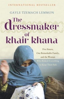 The Dressmaker of Khair Khana, Paperback Book