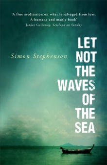 Let Not the Waves of the Sea, Paperback Book