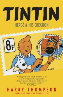 Tintin: Herge and His Creation, Paperback