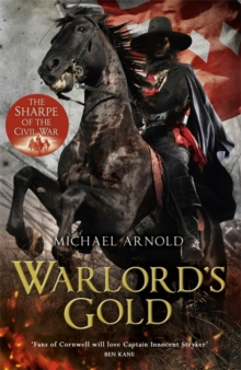 Warlord's Gold : Book 5 of the Civil War Chronicles, Hardback
