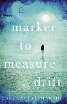 A Marker to Measure Drift, Paperback