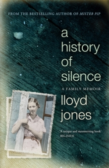 A History of Silence : A Family Memoir, Paperback