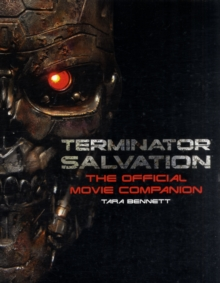 Terminator Salvation : The Official Movie Companion, Paperback Book