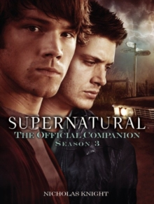 Supernatural : The Official Companion Season 3, Paperback Book