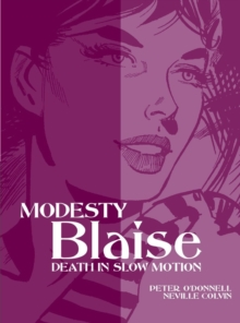 Modesty Blaise : Death in Slow Motion, Paperback Book