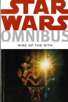Star Wars Omnibus : Rise of the Sith, Paperback
