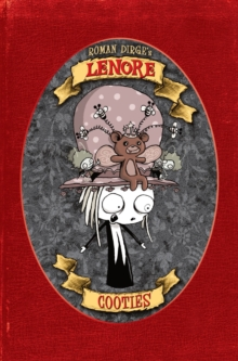 Lenore : Cooties (Colour Edition), Hardback Book