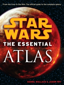 Star Wars : Essential Atlas, Paperback