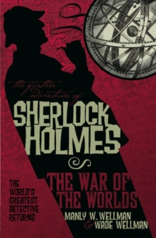 The Further Adventures of Sherlock Holmes : War of the Worlds, Paperback