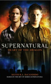 Supernatural : Heart of the Dragon, Paperback