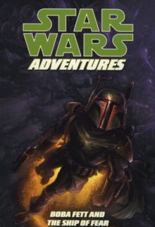 Star Wars Adventures : Boba Fett & the Ship of Fear v. 5, Paperback