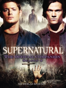 Supernatural : The Official Companion Season 4, Paperback