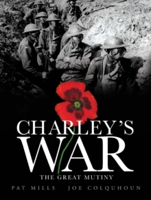 Charley's War : Great Mutiny, Hardback