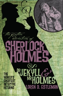 The Further Adventures of Sherlock Holmes : Dr Jekyll and Mr Holmes, Paperback