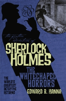 The Further Adventures of Sherlock Holmes : Whitechapel Horrors, Paperback