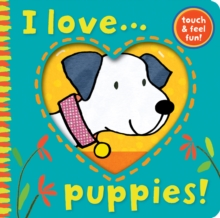 I Love... Puppies!, Novelty book Book