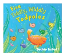 Five Tiddly, Widdly Tadpoles, Novelty book