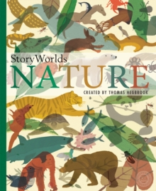 Storyworlds: Nature : 100 Stories Without Words, Hardback Book