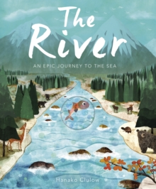 The River : An Epic Journey to the Sea, Novelty book Book