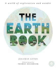 The Earth Book : A World of Exploration and Wonder, Hardback Book