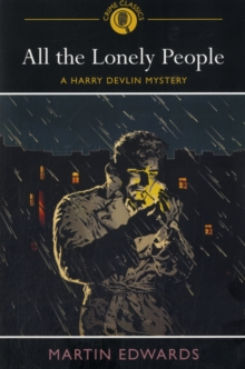 All the Lonely People : A Harry Devlin Mystery, Paperback