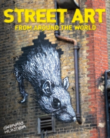 Street Art : From Around the World, Paperback Book