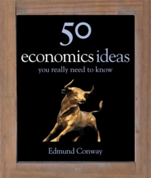 50 Economics Ideas You Really Need to Know, Hardback